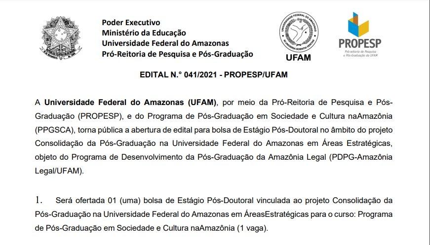 Edital para bolsa de Estágio Pós-Doutoral do Programa de Desenvolvimento da Pós-Graduação da Amazônia Legal (PDPG-Amazônia Legal/UFAM)